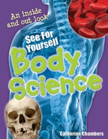 See for Yourself - Body Science : Age 8-9, Average Readers, Paperback Book