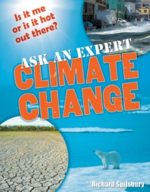 Ask an Expert: Climate Change : Age 8-9, Below Average Readers, Paperback / softback Book