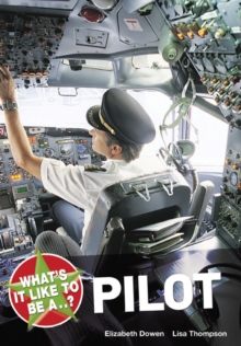 What's it Like to be a Pilot?, Paperback Book