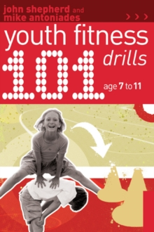 101 Youth Fitness Drills Age 7-11, Paperback Book