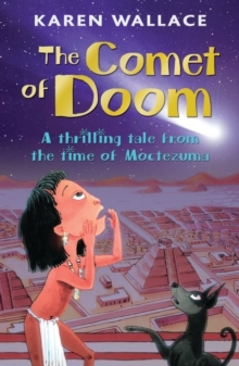 The Comet of Doom : A Thrilling Tale from the Time of Moctezuma, Paperback Book