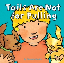 Tails are Not for Pulling, Hardback Book