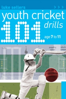 101 Youth Cricket Drills Age 7-11, Paperback Book