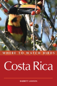 Where to Watch Birds in Costa Rica, Paperback / softback Book