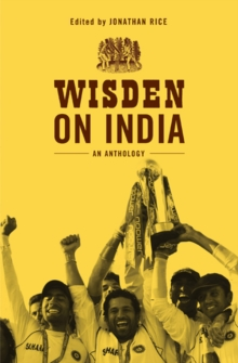 Wisden on India : An anthology, Hardback Book