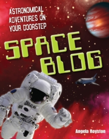 Space Blog : Age 9-10, Above Average Readers, Paperback Book