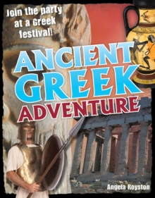 Ancient Greek Adventure! : Age 9-10, Average Readers, Paperback Book