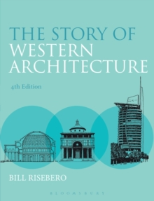 The Story of Western Architecture, Paperback Book