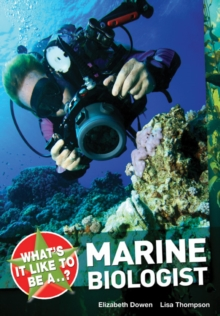 What's it Like to be a ? Marine Biologist, Paperback Book