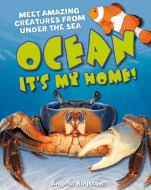 Ocean It's my home! : Age 5-6, average readers, Paperback Book