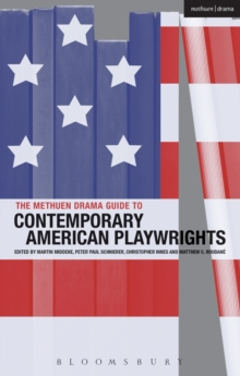 The Methuen Drama Guide to Contemporary American Playwrights, Paperback Book