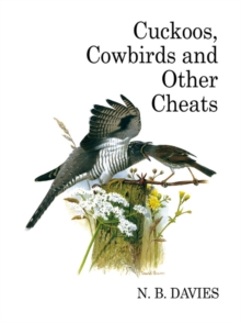 Cuckoos, Cowbirds and Other Cheats, Hardback Book