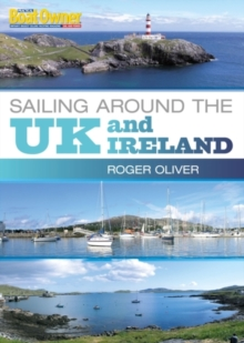 Practical Boat Owner's Sailing Around the UK and Ireland, Paperback Book