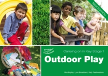 Outdoor Play (Carrying on in Key Stage 1), Paperback / softback Book