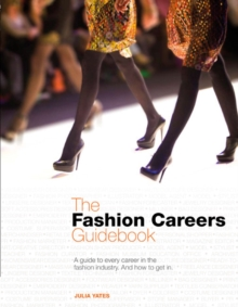 The Fashion Careers Guidebook, Paperback Book