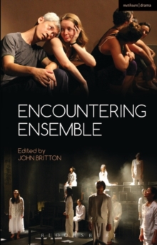 Encountering Ensemble, Paperback / softback Book