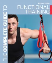 The Complete Guide to Functional Training, Paperback Book