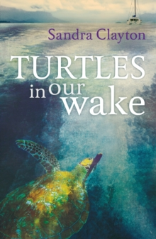 Turtles in Our Wake, Paperback Book