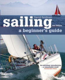 Sailing: A Beginner's Guide, Paperback Book