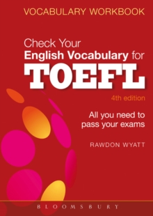 Check Your English Vocabulary for TOEFL : Essential Words and Phrases to Help You Maximize Your TOEFL Score, Paperback Book
