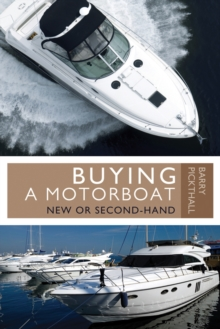 Buying a Motorboat : New or Second-Hand, Paperback / softback Book