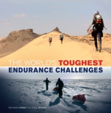 The World's Toughest Endurance Challenges, Hardback Book
