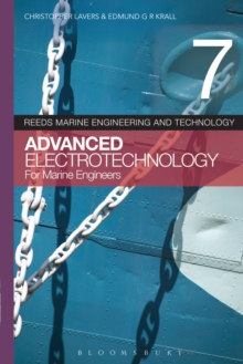 Reeds Vol 7: Advanced Electrotechnology for Marine Engineers, Paperback / softback Book