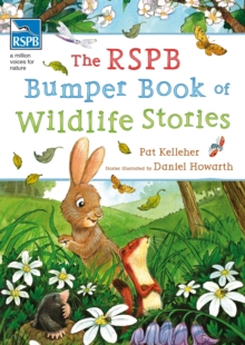 The RSPB Bumper Book of Wildlife Stories, Paperback Book