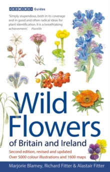 Wild Flowers of Britain and Ireland : 2nd Edition, Paperback Book