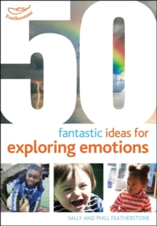 50 Fantastic ideas for Exploring Emotions, Paperback / softback Book