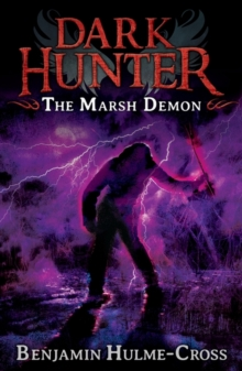 The Marsh Demon (Dark Hunter 3) : Dark Hunter, Paperback Book