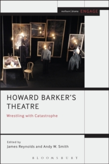 Howard Barker's Theatre: Wrestling with Catastrophe, Paperback / softback Book