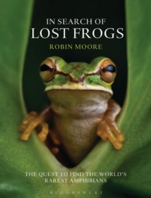 In Search of Lost Frogs, Hardback Book