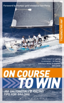 On Course to Win : Jim Saltonstall's Racing Tips for Sailors, Paperback / softback Book