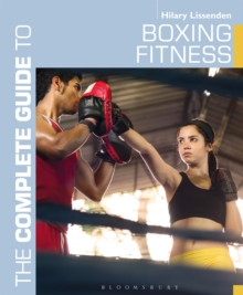The Complete Guide to Boxing Fitness : A non-contact boxing training manual, Paperback / softback Book