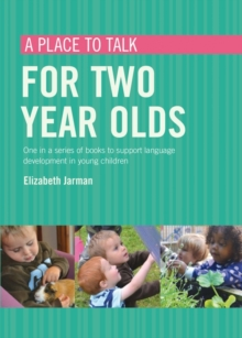 A Place to Talk for Two Year Olds, Paperback Book