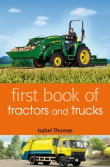 First Book of Tractors and Trucks, Paperback Book