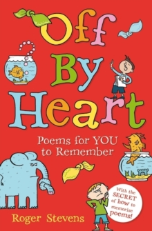 Off by Heart : Poems for Children to Learn and Remember, Paperback Book