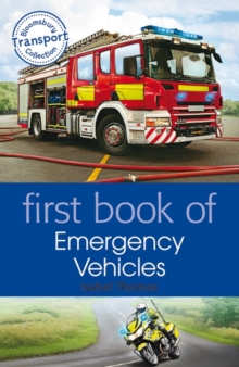 First Book of Emergency Vehicles, Paperback Book