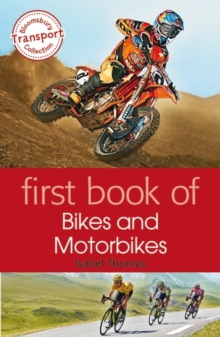 First Book of Bikes and Motorbikes, Paperback / softback Book