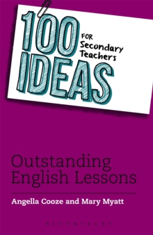 100 Ideas for Secondary Teachers: Outstanding English Lessons, Paperback Book