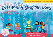 Everyone's Singing, Lord (Book + CD/CD-ROM) : Children's Songs for Collective Worship, Mixed media product Book