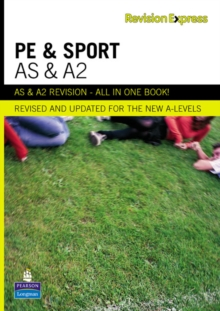Revision Express AS and A2 Physical Education and Sport, Paperback Book