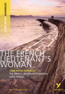 The French Lieutenant's Woman: York Notes Advanced, Paperback / softback Book