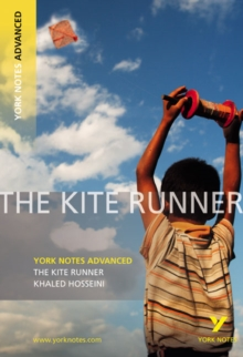 The Kite Runner: York Notes Advanced, Paperback Book
