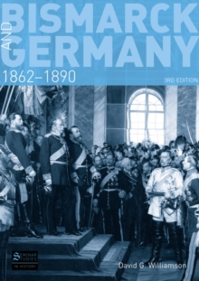Bismarck and Germany : 1862-1890, Paperback Book