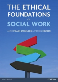 The Ethical Foundations of Social Work, Paperback / softback Book