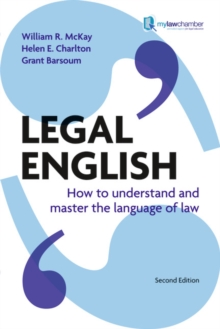 Legal English : How to Understand and Master the Language of Law, Paperback Book
