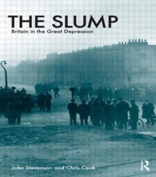 The Slump : Britain in the Great Depression, Paperback Book