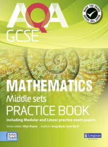 AQA GCSE Mathematics for Middle Sets Practice Book : Including Modular and Linear Practice Exam Papers, Paperback Book